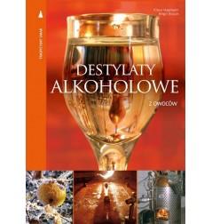 KSIĄŻKA DESTYLATY ALKOHOLOWE Z OWOCÓW