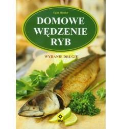DOMOWE WĘDZENIE RYB WYD.2